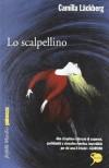 Lo scalpellino (Patrik Hedström, #3) - Camilla Läckberg, Laura Cangemi