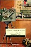 La aventura de Miguel Littín, clandestino en Chile - Gabriel García Márquez