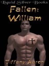 Fallen: William (Fallen Series, #2) - Tiffany Aaron