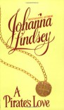 A Pirate's Love - Johanna Lindsey
