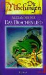 Das Drachenlied - Alexander Nix, Kai Meyer
