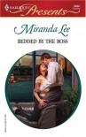 Bedded By the Boss (In Love With Her Boss, #7) (Harlequin Presents, #2434) - Miranda Lee