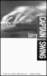 Captain Swing - Larry Duplechan