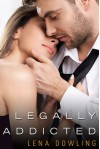 Legally Addicted - Lena Dowling