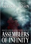 Assemblers of Infinity - Kevin J. Anderson, Doug Beason