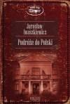 Podróże do Polski - Jarosław Iwaszkiewicz