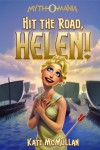Hit the Road Helen! (Myth-O-Mania) - Kate McMullan