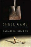 Shell Game - Sarah R. Shaber