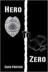 Hero To Zero - Zach Fortier, Wendy Reis