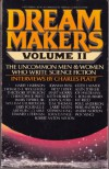 Dream Makers, Vol. 2 - Charles Platt