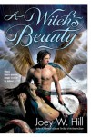 A Witch's Beauty - Joey W. Hill