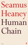 Human Chain - 1st Edition/1st Printing - Seamus Heaney
