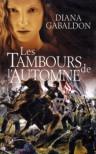 Les Tambours de l'automne (Le Cercle de Pierre, #4) - Diana Gabaldon, Philippe Safavi