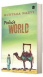 Pittho's World - Murtaza Razvi