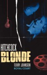 Hitchcock Blonde - Terry Johnson