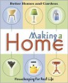 Making a Home: Housekeeping for Real Life -