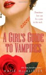 A Girl's Guide to Vampires - Katie MacAlister