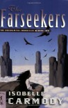 The Farseekers - Isobelle Carmody