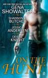 On the Hunt - Gena Showalter, Shannon K. Butcher, Jessica Andersen, Deidre Knight