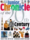 Junior Chronicle of the 20th Century - Simon Adams, Bridget Hopkinson