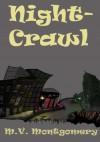 Night-Crawl: Stories and Scenarios - M V Montgomery