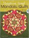 Magnificent Spiral Mandala Quilts - RaNae Merrill