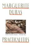 Practicalities - Marguerite Duras, Barbara Bray