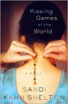 Kissing Games of the World - Sandi Kahn Shelton