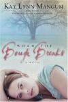 When the Bough Breaks - Kay Lynn Mangum