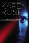 I Can See You - Karen Rose