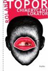 Chimeryczny lokator - Roland Topor