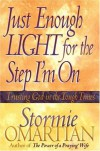 Just Enough Light for the Step I'm On - Stormie Omartian