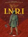 Inri: Le Triangle Secret:  L'intégrale - Didier Convard, André Juillard, Denis Falque, Pierre Wachs