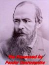 The Possessed or The Devils - Fyodor Dostoyevsky
