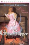 The Glass Slipper - Eleanor Farjeon