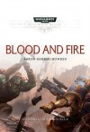 Blood and Fire - Aaron Dembski-Bowden