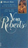 Once More With Feeling / Song of the West - Nora Roberts, Nora Roberts