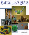 Making Glass Beads (Beadwork Books) - Cindy Jenkins