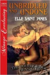 Unbridled and Undone - Elle Saint James