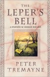 The Leper's Bell - Peter Tremayne