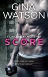Score  - Gina  Watson