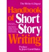 The Writer's Digest Handbook of Short Story Writing - Frank A. Dickson, Sandra Smythe