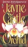 Orchid - Jayne Castle, Jayne Ann Krentz