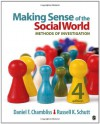 Making Sense of the Social World: Methods of Investigation - Daniel F. Chambliss, Russell K. Schutt