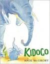 Kidogo - Anik McGrory