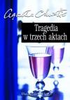 Tragedia w trzech aktach - Agatha Christie
