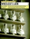 Wheelock's Latin (Harpercollins College Outline) - Frederic M. Wheelock;Richard A. Lafleur
