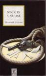 Neck in a Noose - Elizabeth Ferrars