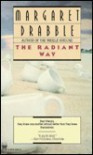 The Radiant Way - Margaret Drabble
