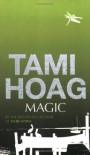 Magic  - Tami Hoag